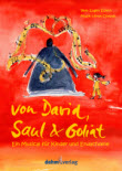 "Musical ""David, Saul und Goliat"""